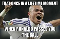 -football-soccer-meme -when-ronaldo-passes-you-the-ball . Funny Football Pictures, Funny Football Memes, Funny Pictures, That One Person, Once In A Lifetime, New Week, Football Soccer, Funny Moments, Ronaldo