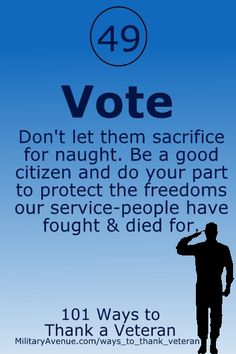 Vote - 101 Ways to Thank a Veteran (www.militaryavenue.com/ways_to_thank_veteran)