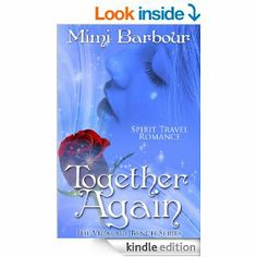 Amazon.com: Together Again: Spirit Travel Novel - Book #4 (Romance & Humor - The Vicarage Bench Series) eBook: Mimi Barbour: Kindle Store