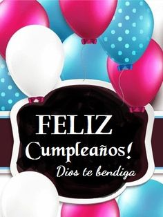Feliz cumpleaños Happy Birthday Notes, Happy Birthday Greetings, 50th Birthday, Birthday Blessings, Birthday Wishes, Birthday Images, Birthday Quotes, Happy B Day, Dinosaur Birthday