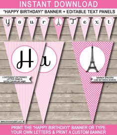 Paris Party Banner Template - Paris Bunting - Happy Birthday Banner - Birthday Party - Editable and Printable DIY Template - INSTANT DOWNLOAD $4.50 via simonemadeit.com Printable Birthday Banner, Happy Birthday Banners, Birthday Party Invitations, Paris Party Decorations, Bottle Label, Paris Birthday Parties, Wraps, Paris Theme, Custom Banners