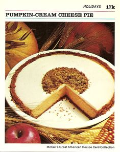 Graham Cracker Crust 1 cup packaged graham cracker crumbs cup butter or regular margarine, melted Cream Cheese Filling 4 pkg soft cream cheese cup sugar 1 tablespoons flour t… Pumpkin Cream Cheeses, Cream Cheese Filling, Graham Cracker Crust, Graham Crackers, Great American Recipe Cards, Vintage Baking, Vintage Food, Pie Kitchen, Fall Recipes