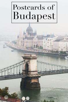 Postcards From Budapest - The Tourist Of Life