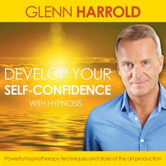 Develop Your Self Confidence - Hypnosis MP3 Download by Glenn Harrold