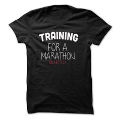 Training for a Marathon Tee LifeStyle T Shirts, Hoodies. Check price ==► https://www.sunfrog.com/Fitness/Training-for-a-Marathon-T-Shirt-LifeStyle-.html?41382