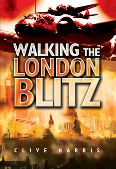 "Read ""Walking the London Blitz"" by Clive Harris available from Rakuten Kobo. A unique way to experience the history of London during the Blitz of World War II through seven leisurely and informativ. Coventry Blitz, Dad's Army, Michael Williams, British Home, The Blitz, Battle Of Britain, Lest We Forget, London Underground, Little Books"