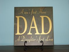 DAD, A son's first Hero A Daughter's first Love,  Father's Day gift Decorative Tile, saying quote