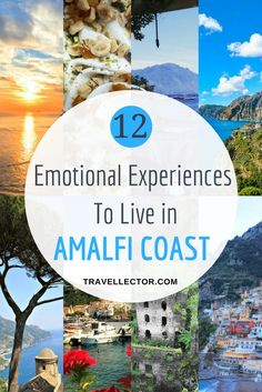 12 Emotional Experiences to Live in Amalfi Coast, Italy | Travellector   #Amalfi #Amalficoast #Italy #travel