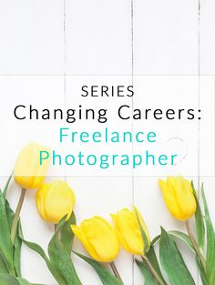 Become a freelance photographer and work from home. Check out this week's Changing Careers Series, and find the online job that matches your skills. Dream Career, New Career, Photography Business, Photography Tips, How To Start A Blog, How To Make Money, Career Fields, Choosing A Career, Career Change