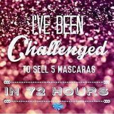 I've been challenged to sell 5 Mascaras in the next 72 hours! ---If you haven't tried it, I promise you won't be disappointed! ---If you need to reorder here's a great chance to. https://www.youniqueproducts.com/lashesbyjanessa