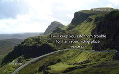 Psalm 32:7 WEB You are my hiding place. You will preserve me from trouble. You will surround me with songs of deliverance. Selah.