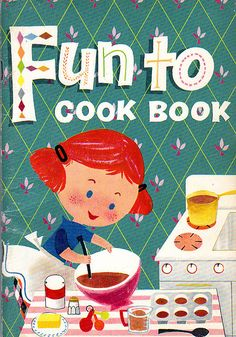 Fun to Cook Book 1967 vintage kids cookbook booklet Carnation Evaporated Milk cute retro - Free U. Vintage Cookbooks, Vintage Children's Books, Vintage Ads, Illustrations Vintage, Kids Cookbook, Vintage Cooking, Cookery Books, Cooking With Kids, Cooking Ham