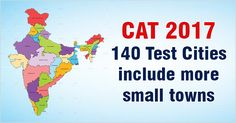 CAT 2017 test cities have been increased from 138 in 2016 to 140 this year by IIM Lucknow by striking off many last year CAT exam cities and replacing them by new small towns