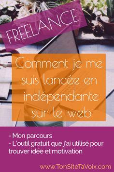 Freelance : comment je me suis lancée en indépendante sur le web - Mon parcours et un outil gratuit en ligne pour trouver idée et motivation