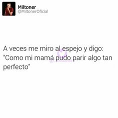 Imagenes de miltoner con frases gratis para descargar Tumblr Quotes, Love Quotes, Funny Quotes, Funny Memes, My Mood, Spanish Quotes, Sentences, Positivity, Thoughts