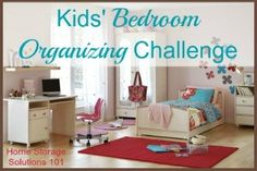 Kids' Bedroom Organizing Challenge: With step by step instructions for how to do it, while considering both functions of the space, and zones {part of the 52 Week Organized Home Challenge on Home Storage Solutions 101}