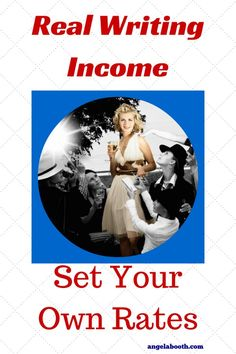 Real Writing Income: Set Your Own Rates - are you charging too little for your writing services? http://www.fabfreelancewriting.com/blog/2014/07/11/real-writing-income-set-rates/