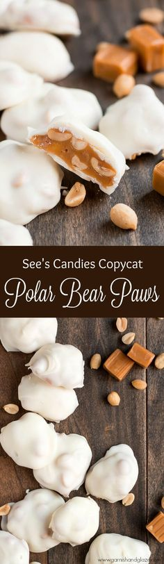 Polar Bear Paws {See's Candies Copycat} are filled with salty roasted peanuts and soft buttery caramel, all coated in sweet white chocolate. Perfect for the holidays! Candy Recipes, Holiday Recipes, Dessert Recipes, Delicious Desserts, Yummy Food, Homemade Candies, See's Candies, Christmas Cooking, Bear Paws
