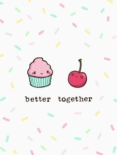 Better together - cupcake + cherry wallpaper for your phone, cute backgrounds, phone backgrounds Cute Food Wallpaper, Cupcakes Wallpaper, Cute Wallpaper For Phone, Kawaii Wallpaper, Pastel Wallpaper, Beautiful Wallpaper, Cute Food Drawings, Kawaii Drawings, Cute Wallpaper Backgrounds
