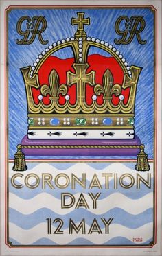 A double-crown poster announcing the Coronation of George VI, 1937.