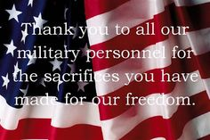 veterans day thank you message | Thank You To All Our Military Personned For The Sacrified You Have ...