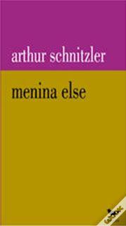 .   Dos Meus Livros: A Menina Else - Arthur Schnitzler