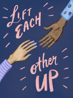 Lift each other up - womens march sign poster free download.