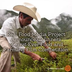 A stunning range of food and farming stories from across North America took top honors in the first annual Real Food Media contest, which today announced its final five winners in the food movement's newest, most vibrant competition for short films about sustainable food and farming. More here: http://www.cornucopia.org/2014/03/real-food-media-project-announces-winners-first-ever-food-farming-film-competition