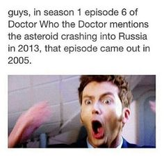 asteroid, Russia, 2013.  I don't even watch Doctor Who, but... this is proof the Doctor is real.  I mean, really.
