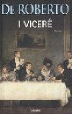 Federico De Roberto - I Viceré