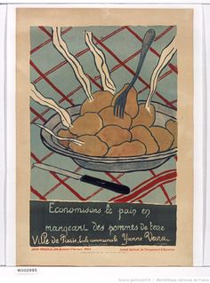 """Title:  [Posters made by the children of France to the foresight and economy for war]: """"Let's save the bread by eating potatoes"""": [poster] / Yvonne Vernet [pupil]  Publisher:  National Committee of foresight and savings for the war (Paris)  Publishing date :  1916  (1024×1387)"""