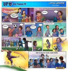Comic Uni Papua ke-8   Gender tak ada hubungannya dengan minat atau hobi. Uni Papua percaya bahwa stereotip gender harus dipatahkan, karena siapapun orangnya atau apapun latar belakang gendernya, semuanya memiliki kesempatan yang sama.    www.unipapua.net   -AH-
