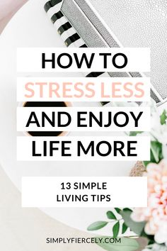 Do you want to stress less and enjoy life more? If so, these 13 simple living tips will help you slow down and create space for what matters most. Mental Health Quotes, Mental Health Awareness, Holistic Wellness, Wellness Tips, Anxiety Relief, Stress And Anxiety, Stress Relief Tips, Stress Less, Self Care Routine