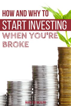 How & Why To Start Investing With Little Money Even If You're Broke investing in your 20s tips | beginner investor new to investing | how to start investing in stocks | beginners guide to investing #investing #moneymanagement #personalfinance via @https://www.pinterest.com/thewaystowealth/