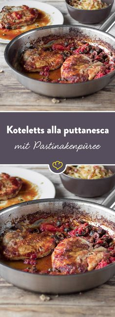 Saftig, würzig, lecker - Koteletts schmecken immer gut. Erst recht, wenn sie Tomaten, Kapern, Oliven und ein cremiges Pastinakenpüree begleiten.