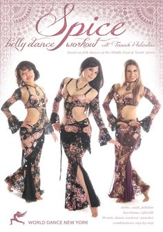 Spice - The Belly Dance Workout, with Tanna Valentine ... a dance fitness and practice program based on folk dances of the Middle East and North Africa