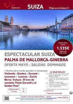 Oferta Espectacular SUIZA salidas en Mayo desde Palma de Mallorca. Precio final desde 1.535€ - http://zocotours.com/oferta-espectacular-suiza-salidas-en-mayo-desde-palma-de-mallorca-precio-final-desde-1-535e/