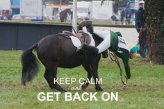 Keep calm and GET BACK ON.