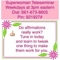 Affirmations can turn your whole life around, or can they? For some people Affirmations help us get what we want, other people just don't get it. How do they work? Why do they work? How can I get them to work for me?   Tune in to today's Super Women Connection Daily Teleseminar at learn to make just one tweak to your Affirmations that could change everything. How Can I Get, How To Make, Super Women, Other People, Work On Yourself, Affirmations, Connection, Change, Learning
