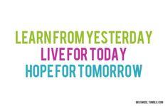 yesterday / today / tomorrow