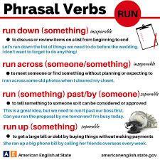 Znalezione obrazy dla zapytania run phrasal verbs american state english