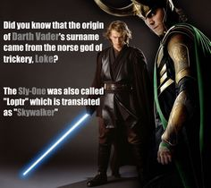 Cool! Ya hear that? Loki is freaking Darth Vader! AKA Anakin who was my first bad guy crush!!!!