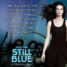 "Into the Still Blue Quote #1 - ""We all have the potential to do terrible things. But we also have the potential to overcome our mistakes."""