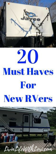 Check out these 20 Must Haves you need for your new RV! https://livinlifewithlori.com/2018/01/04/20-must-haves-for-new-rvers/