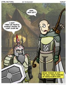 Dwarves are very proud and sensitive. Not that they'd ever admit it.