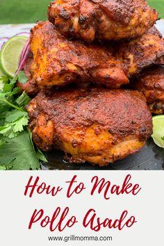 Mexican Chicken Recipes, Mexican Cooking, Grilled Chicken Recipes, Mexican Dishes, Turkey Recipes, Dinner Recipes, Marinated Chicken, Pollo Asado Recipe, Pollo Loco Chicken Recipe