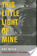 """This Little Light of Mine: The Life of Fannie Lou Hamer  - """"...Andrew Young, who had gone to Winona to free Mrs. Hamer and the others from jail in 1963, read from Isaiah and from Revelations in the Bible. (Page 311)"""