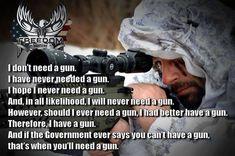 Why I own a gun. Do You Need, Gun, Mens Sunglasses, Handgun, Military Guns, Pistols, Weapon, Firearms, Bucky