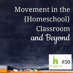 Movement in the (Homeschool) Classroom. In this episode of the Healthy Moving Podcast, Jen Hoffman talks with Jean Miller, of Waldorf-Inspired Learning, all about the connection between movement and learning. As two homeschooling moms, they share how and why they try to make movement a part of their homeschool day. Lots of ideas for your homeschool and activities to do with your children.