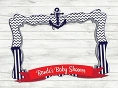 Nautical Baby Shower Photo Frame - Photo booth prop - Baby shower - printable frame - for babies - boys - girls -